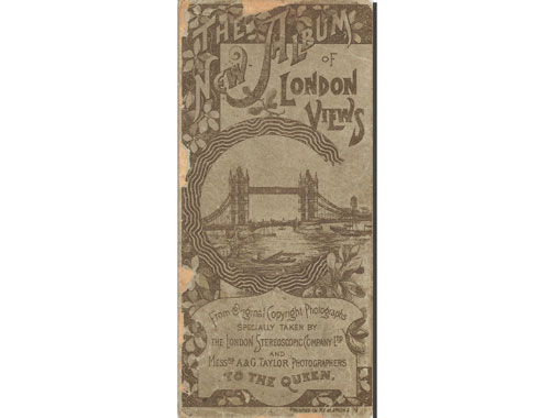 The New Album of London Views  The London Stereoscopic Company Ltd  and A &  G  Taylor Photographers to the Queen [ebook]